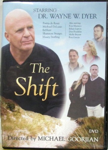 Wayne Dyer Shift Shift