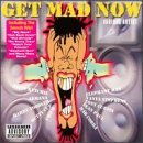 Get Mad Now Get Mad Now Elephant Man Curtis Chico Paul Stephens Toddler Cobra Kutchie