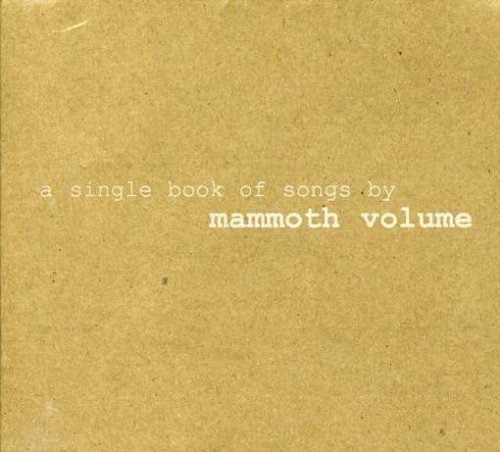 Mammoth Volume Single Book Of Songs By Mammot