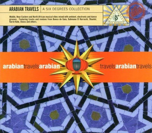 Arabian Travels Vol. 1 Arabian Travels Banco De Gaia Shantel Kale Arabian Travels