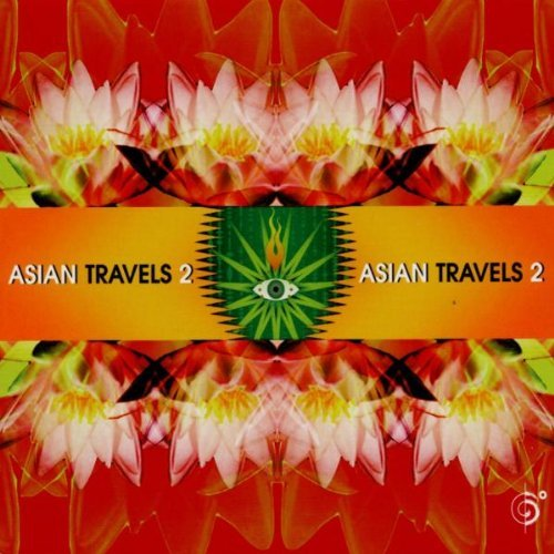 Asian Travels Vol. 2 Asian Travels Holroyd Jairamiji Kale Makyo Asian Travels