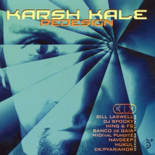 Karsh Kale Redesign Realize Remixed