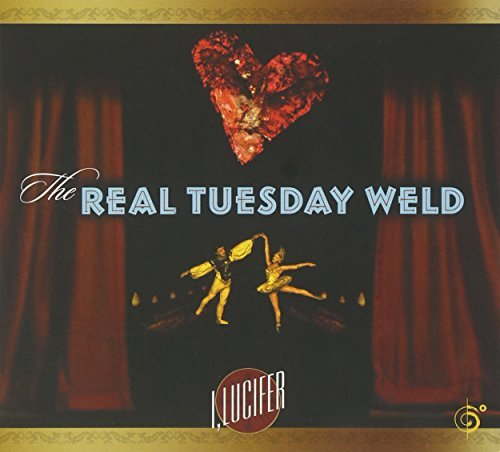 Real Tuesday Weld I Lucifer