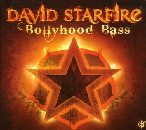 David Starfire Bollyhood Bass