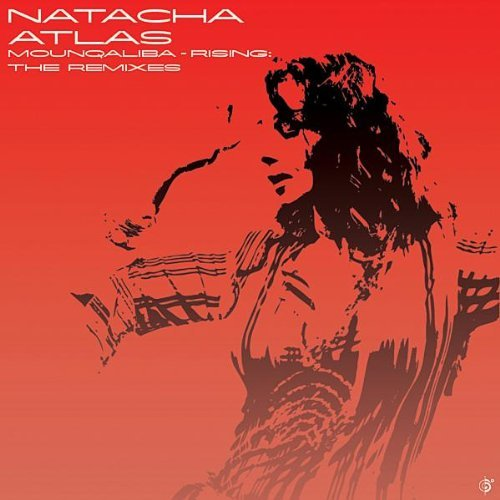 Natacha Atlas Mounqaliba Remixes
