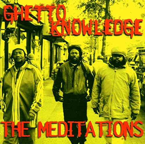Meditations Ghetto Knowledge