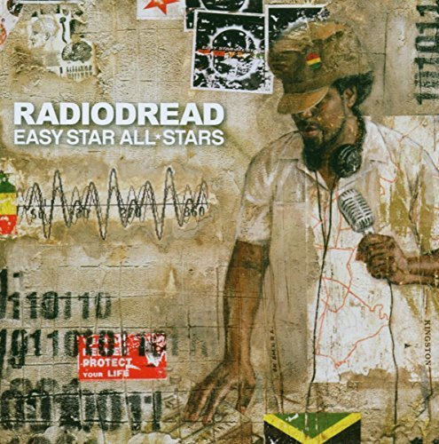 Easy Star All Stars Radiodread Complete Reggae Ve