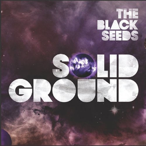 Black Seeds Solid Ground