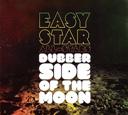 Easy Star All Stars Dubber Side Of The Moon