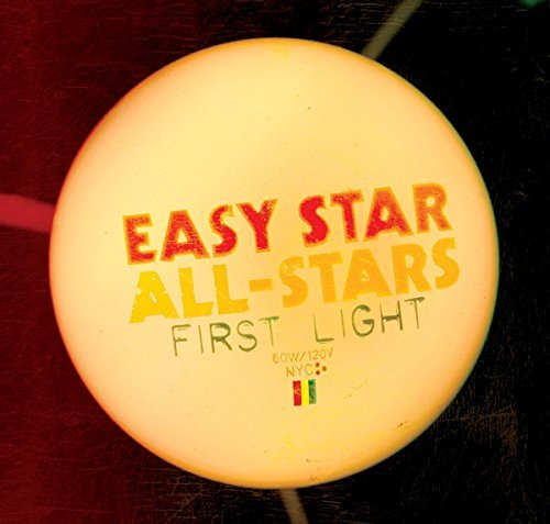 Easy Star All Stars First Light