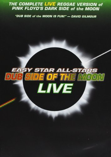 Easy Star All Stars Dub Side Of The Moon Live