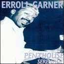 Erroll Garner Penthouse Serenade In The Begi