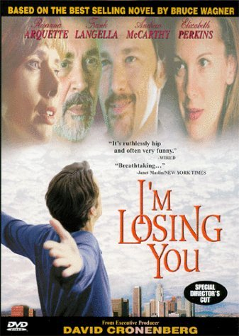 I'm Losing You Arquette Langella Mccarthy Nr