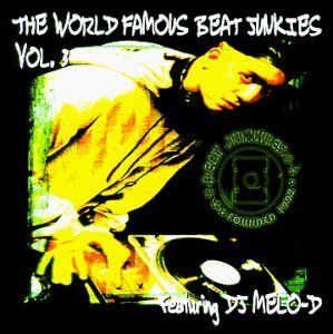 Beat Junkies Dj Melo D Vol. 3 World Famous Beat Junki