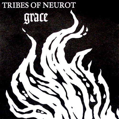 Tribes Of Neurot Grace