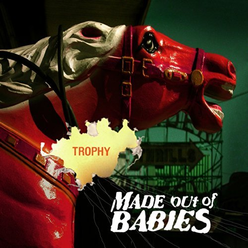 Made Out Of Babies Trophy