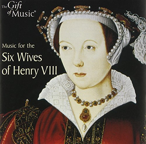 Six Wives Of Henry 8th Six Wives Of Henry 8th Various Various