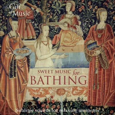 Sweet Music For Bathing Sweet Music For Bathing Various Various