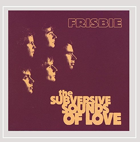 Frisbee Subversive Sounds Of Love