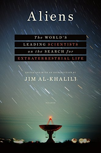 Jim Al Khalili Aliens The World's Leading Scientists On The Search For
