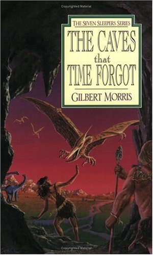 Gilbert Morris The Caves That Time Forgot