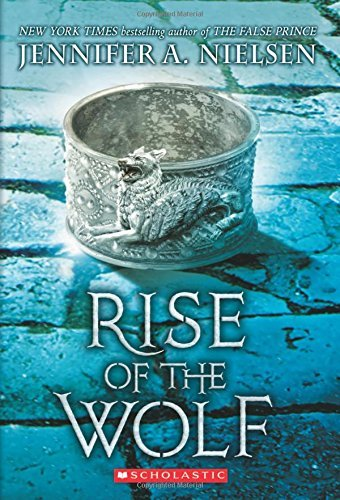 Jennifer A. Nielsen Rise Of The Wolf