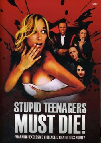 Stupid Teenagers Must Die! Stupid Teenagers Must Die! Nr