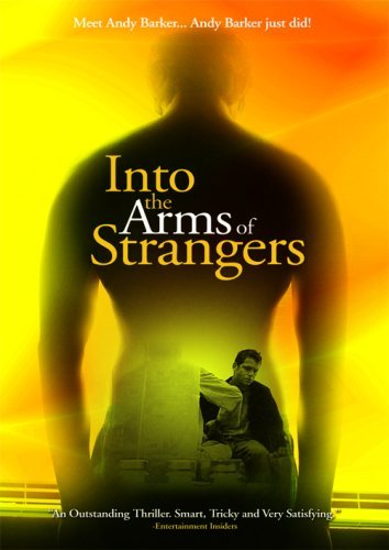 Into The Arms Of Strangers Into The Arms Of Strangers Into The Arms Of Strangers