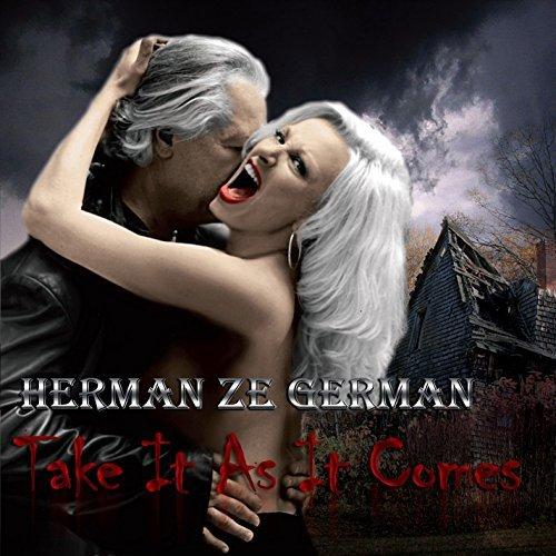 Herman Ze German Take It As It Comes