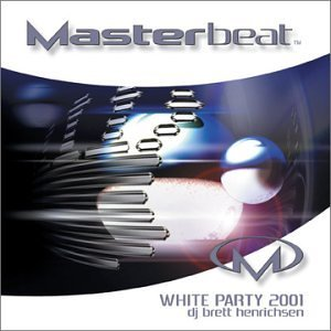 Dj Brett Henrichson Masterbeat White Party 2001