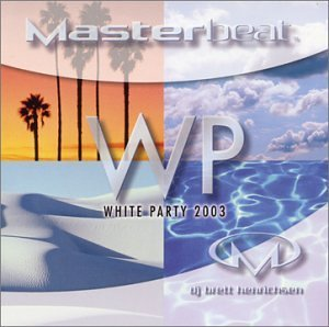 Masterbeat White Party 2003 Masterbeat