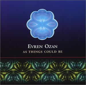 Evren Ozan As Things Could Be