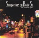 Songwriters On Beale St. Songwriters On Beale St. Flowers Arata Sykes Harvey Knobloch Craft Clement Harvey