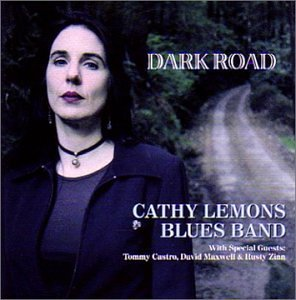 Cathy Blues Band Lemons Dark Road