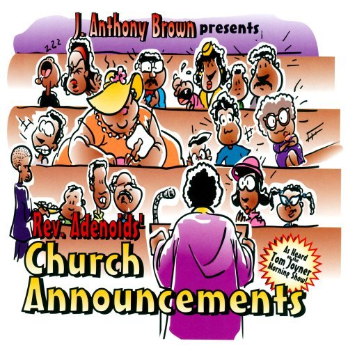 J. Anthony Brown Church Announcements