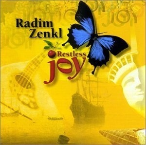 Radim Zenkl Restless Joy