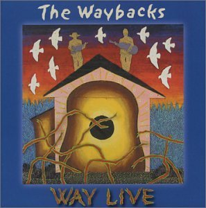 Waybacks Way Live