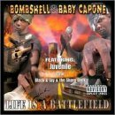 Bombshell & Baby Capone Life Is A Battlefield