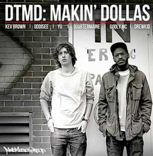 Dtmd Makin' Dollas