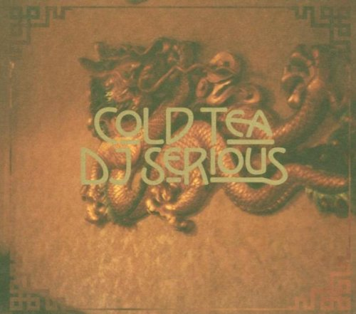 Dj Serious Cold Tea Incl. Bonus Track