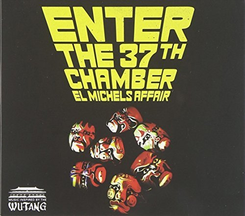 El Michels Affair Enter The 37th Chamber