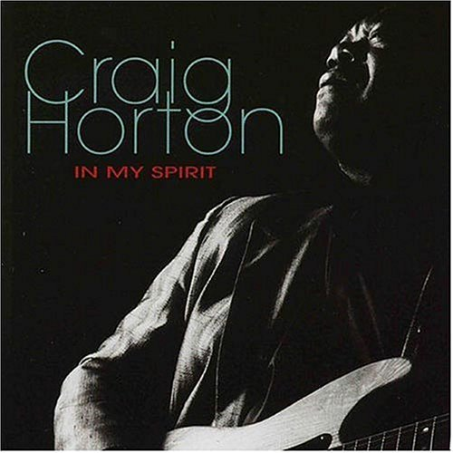 Craig Horton In My Spirit
