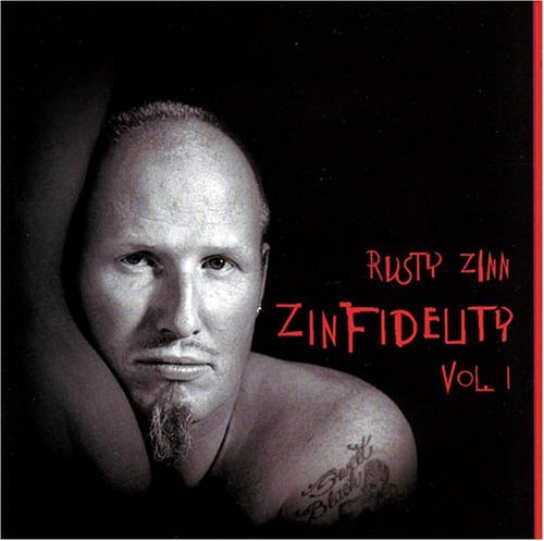 Rusty Zinn Vol. 1 Zinfidelity
