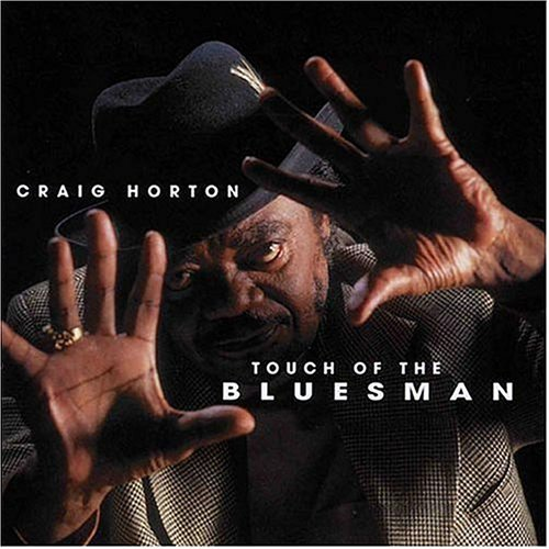 Craig Horton Touch Of The Bluesman