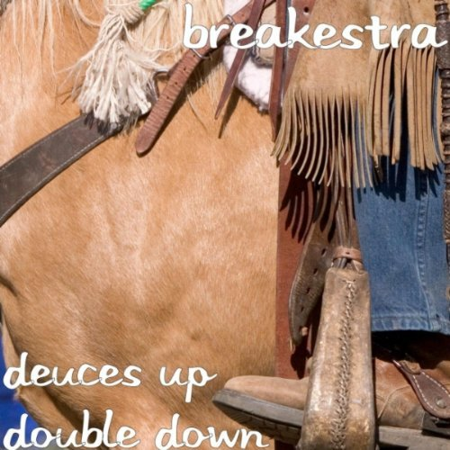 Breakestra Deuces Up Double Down Ep