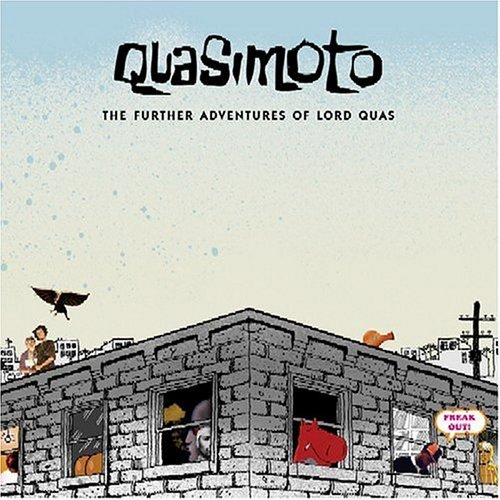 Quasimoto Further Adventures Of Lord Qua Explicit Version