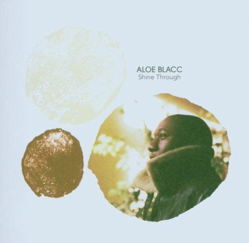 Aloe Blacc Shine Through