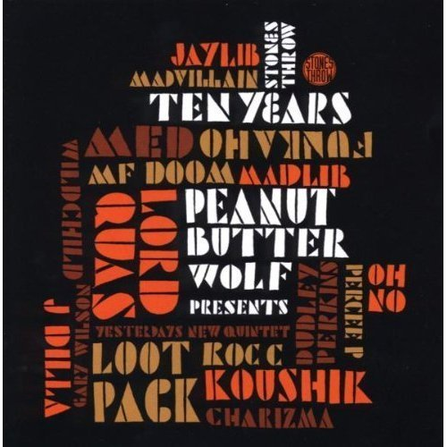 Peanut Butter Wolf Presents Stones Throw Ten Years 2 CD