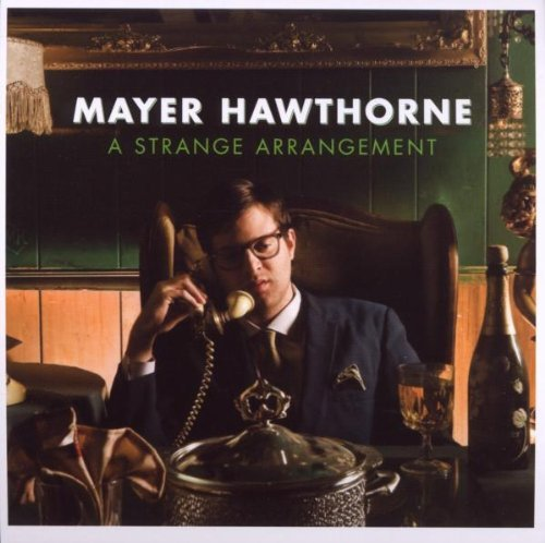 Mayer Hawthorne Strange Arrangement
