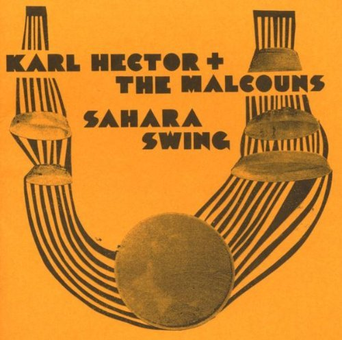 Karl & The Malcouns Hector Sahara Swing